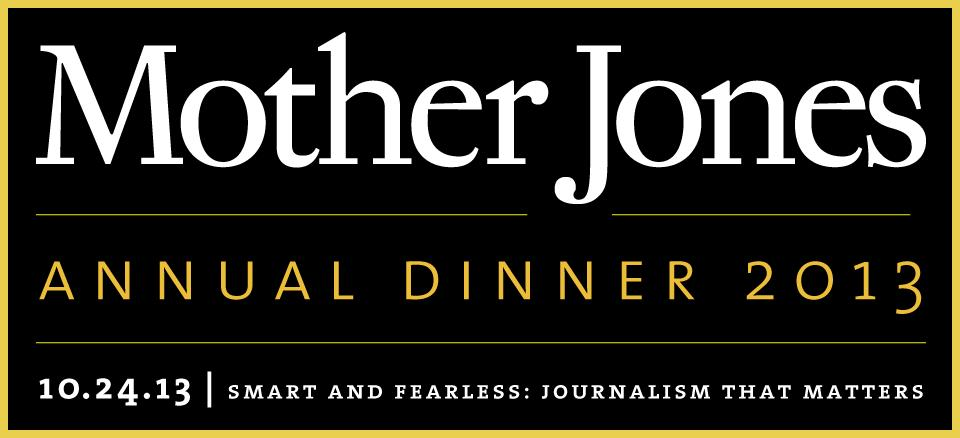 Mother Jones - Annual Dinner