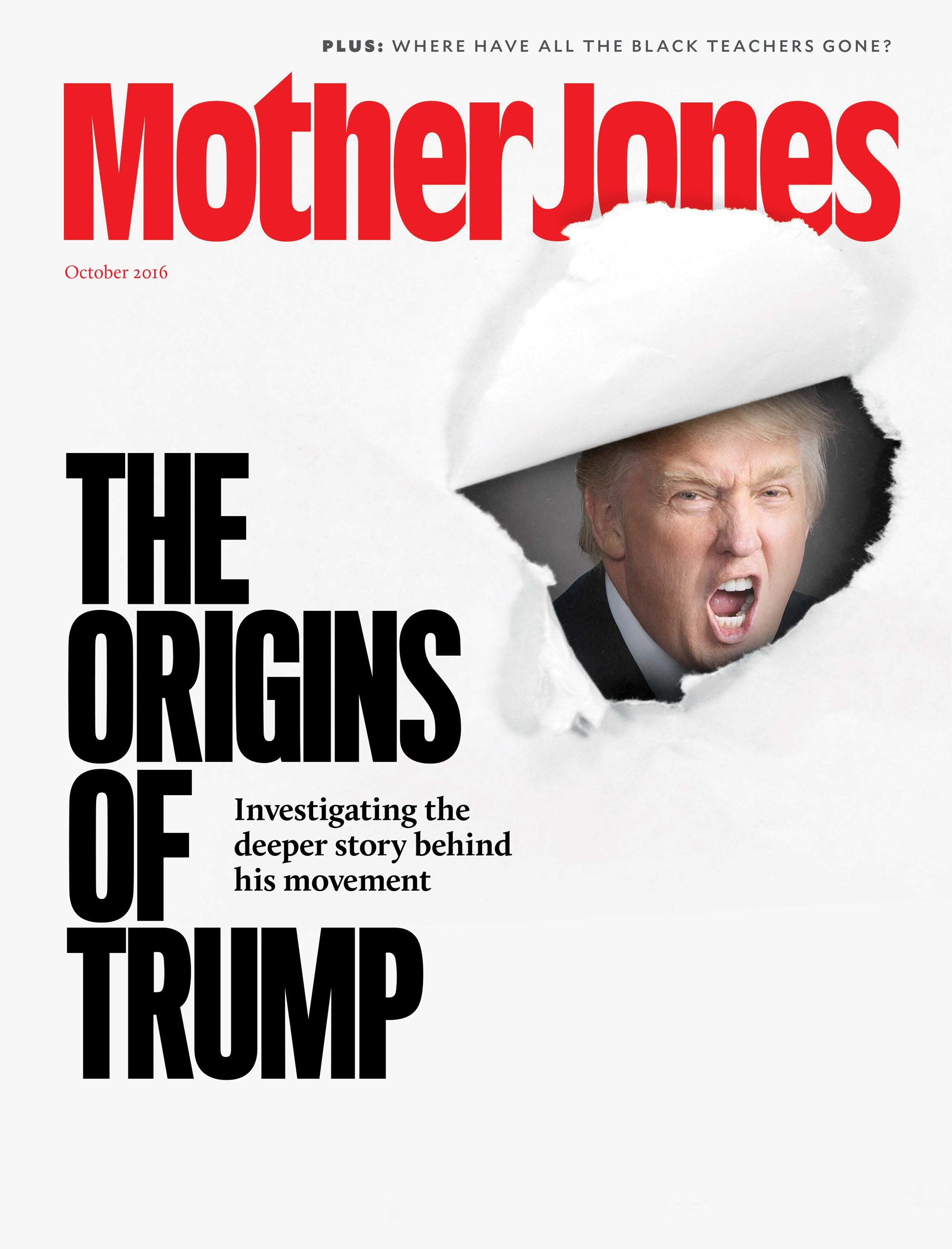 Mother Jones Magazine Cover : September + October 2016