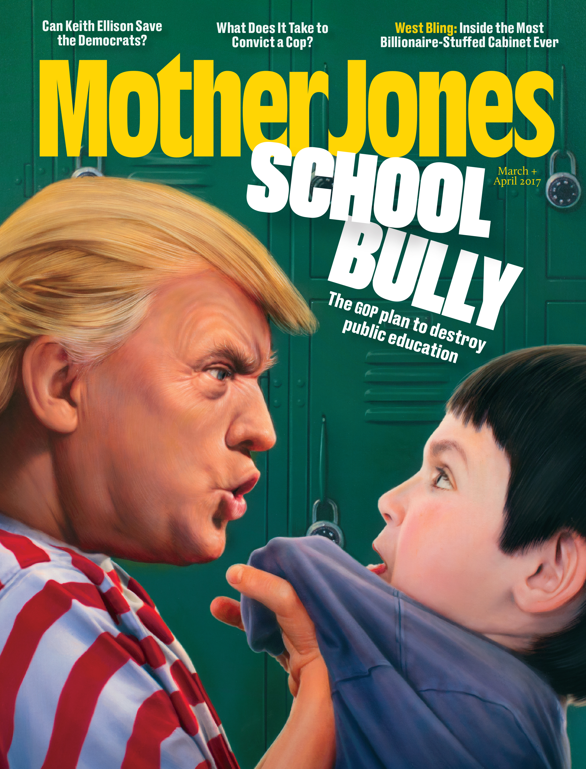 Mother Jones Magazine Cover : March + April 2017