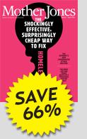 Save 72% on Mother Jones
