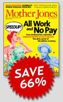 Save 66% on Mother Jones