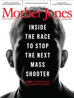 Mother Jones Magazine Cover : November + December 2015