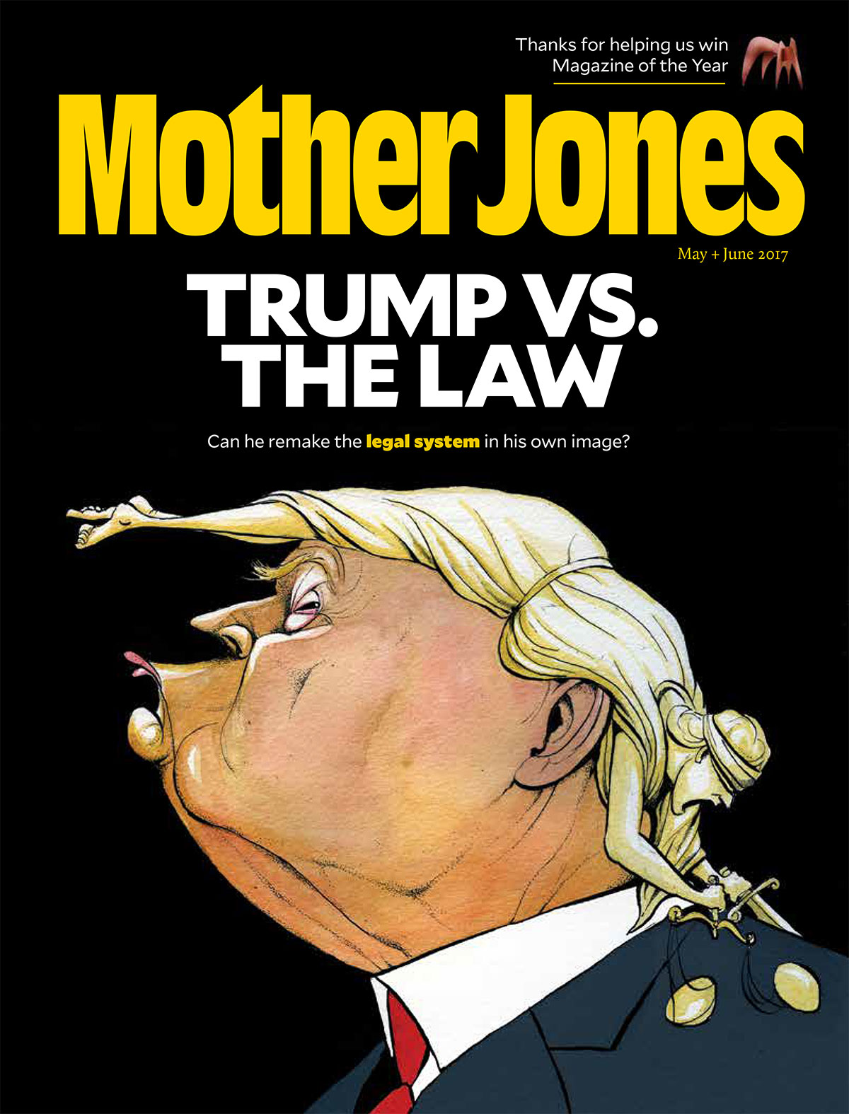 Mother Jones Magazine Cover : May + June 2017