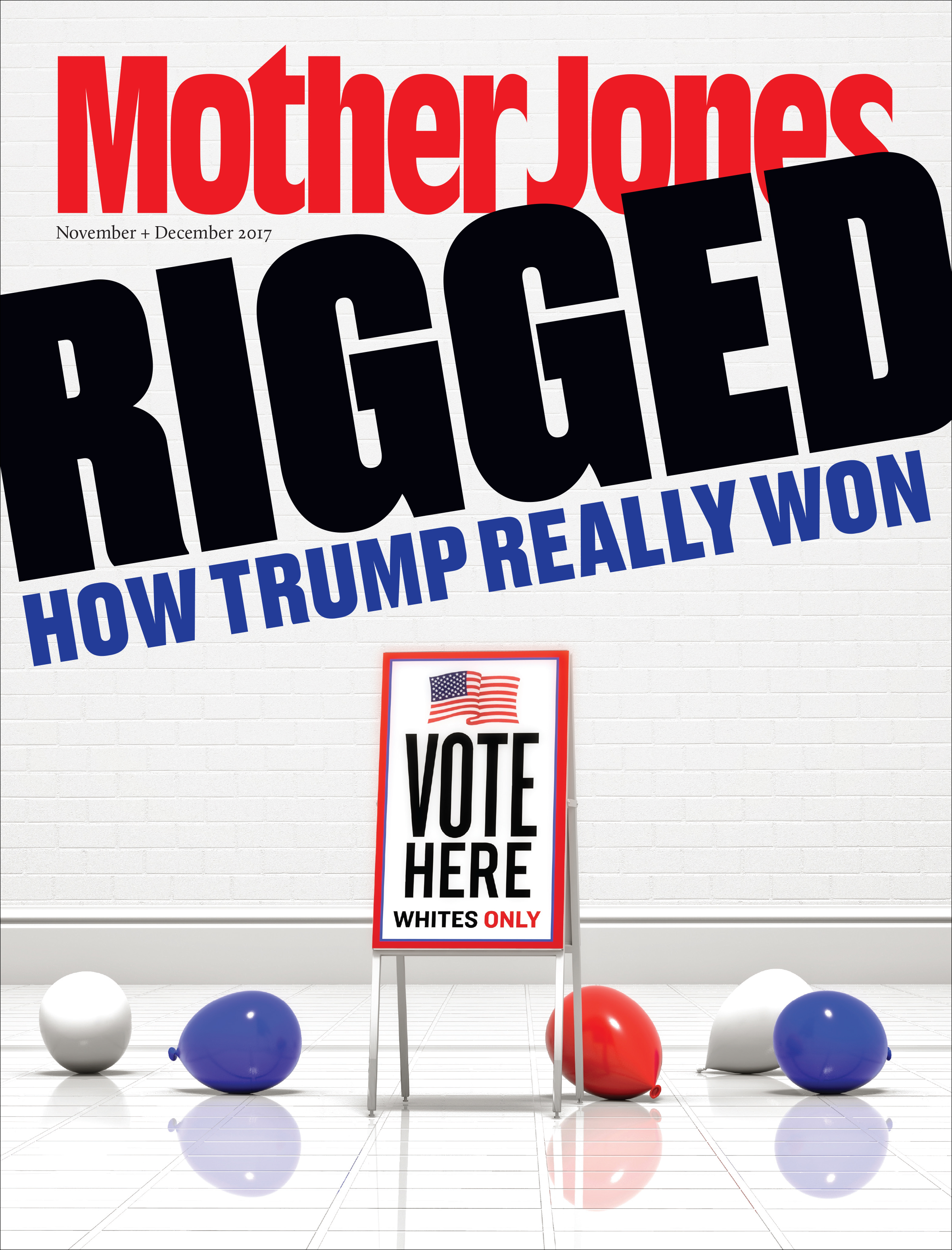 Mother Jones Magazine Cover : November + December 2017
